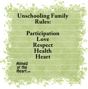 Household Rules for Our Unschooling Family