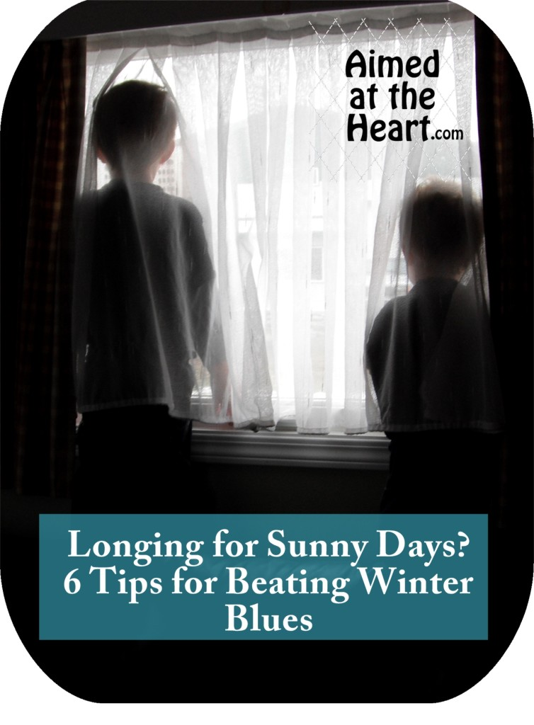 6 Tips for Beating Winter Blues - Aimed at the Heart