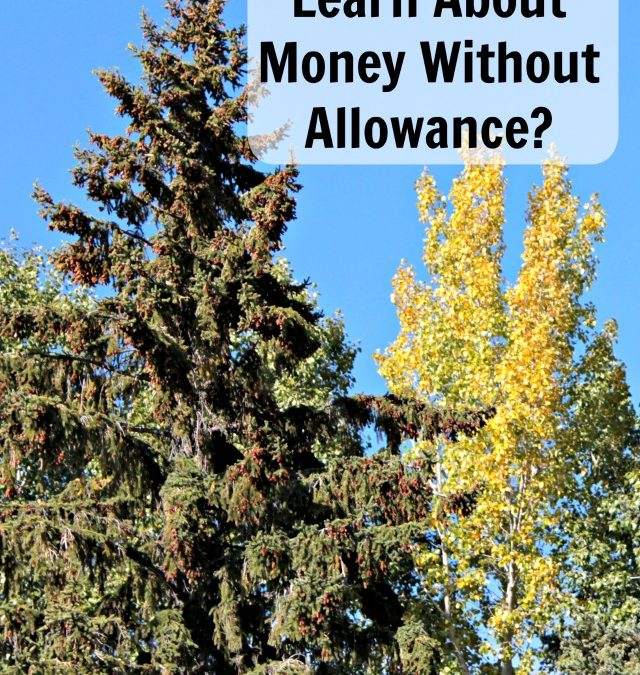 How Can Kids Learn About Money Without Allowance?