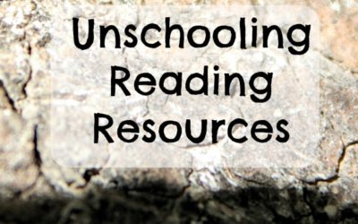 Unschooling Reading Resources